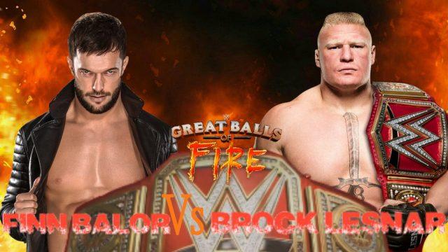 Brock Lesnar vs Finn Balor - Great Balls of Fire