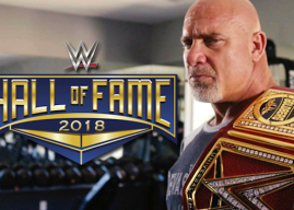 Goldberg Rumored to Headline WWE Hall of Fame Class of 2018; Five More Names Also Rumored