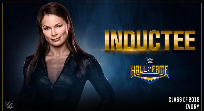 Ivory Announced as Member of 2018 WWE Hall of Fame Class