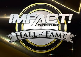 Breaking News: Impact Wrestling Hall of Fame Class of 2018 Inductee Revealed!