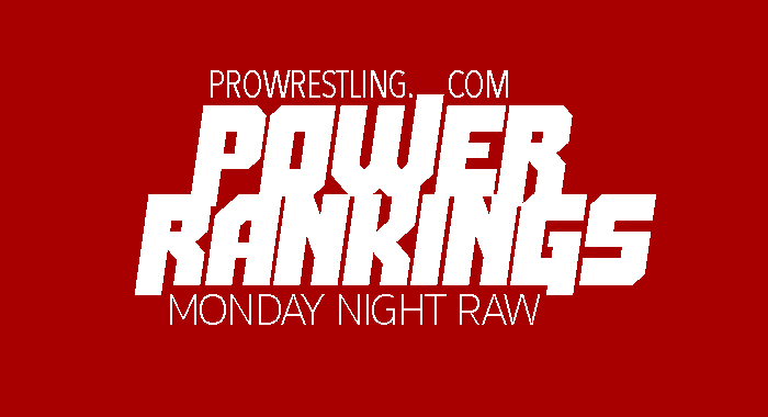 PW Power Rankings - Monday Night Raw (4/22): The Phenomenal