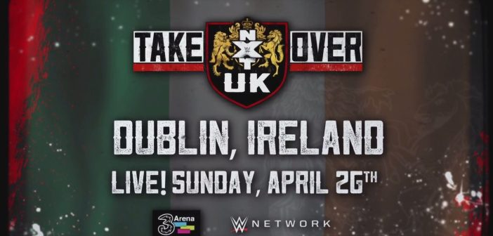 WWE NXT UK Takeover: Dublin Officially Postponed; New Date Confirmed